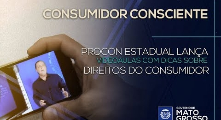 #Procon Estadual lança videoaulas com dicas sobre direitos do consumidor
